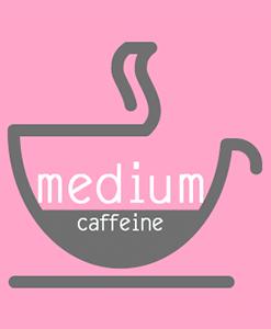 Medium Caffeine